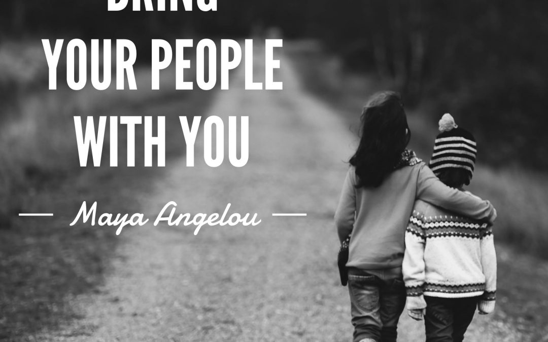 Bring Your People With You!